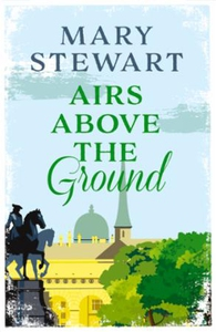 Airs Above the Ground (ebok) av Mary Stewart