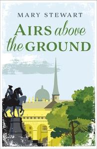 Airs Above the Ground (ebok) av Mary Stewart