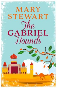 The Gabriel Hounds (ebok) av Mary Stewart