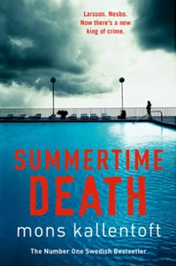 Summertime Death (ebok) av Mons Kallentoft