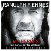 My Heroes: Extraordinary Courage, Exceptional People