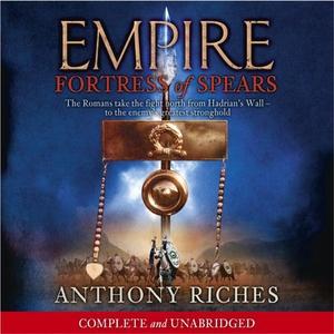 Fortress of Spears: Empire III (lydbok) av An