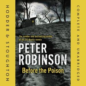 Before the Poison (lydbok) av Peter Robinson