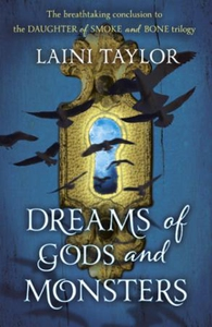 Dreams of Gods and Monsters (ebok) av Laini T
