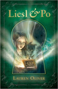 Liesl & Po (ebok) av Lauren Oliver
