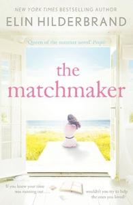 The Matchmaker (ebok) av Elin Hilderbrand