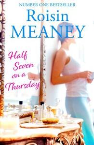 Half Seven on a Thursday (ebok) av Roisin Mea