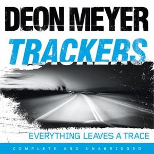 Trackers (lydbok) av Deon Meyer, Ukjent