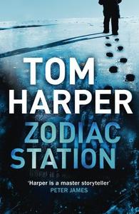Zodiac Station (ebok) av Tom Harper