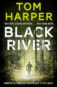 Black River (ebok) av Tom Harper