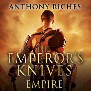The Emperor's Knives: Empire VII (lydbok) av