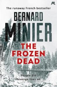 The Frozen Dead (ebok) av Bernard Minier