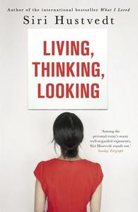 Living, Thinking, Looking (ebok) av Siri Hust