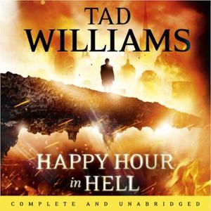Happy Hour in Hell (lydbok) av Tad Williams,