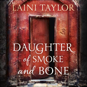 Daughter of Smoke and Bone (lydbok) av Laini