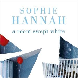 A Room Swept White (lydbok) av Sophie Hannah,