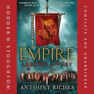 Arrows of Fury: Empire II (lydbok) av Anthony