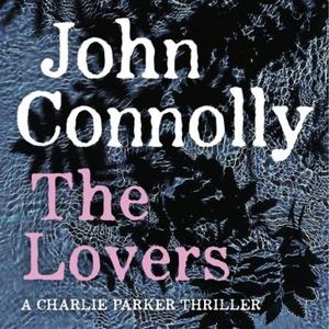 The Lovers (lydbok) av John Connolly