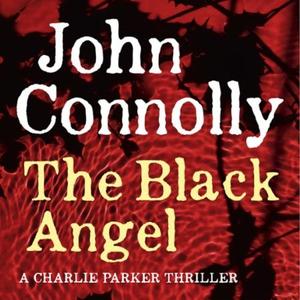 The Black Angel (lydbok) av John Connolly, Uk