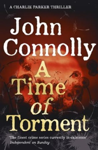 A Time of Torment (ebok) av John Connolly