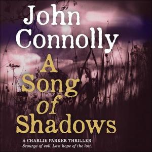 A Song of Shadows (lydbok) av John Connolly