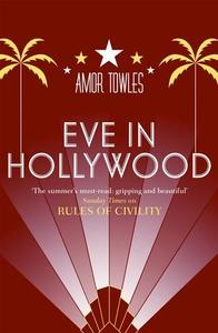 Eve in Hollywood (ebok) av Amor Towles