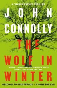 The Wolf in Winter (ebok) av John Connolly