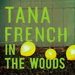 In the Woods (lydbok) av Tana French