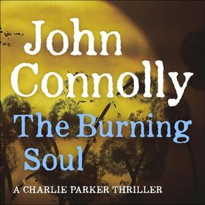 The Burning Soul (lydbok) av John Connolly, U