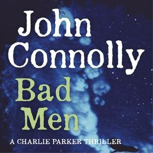 Bad Men (lydbok) av John Connolly, Ukjent