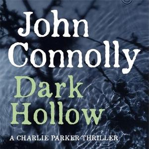 Dark Hollow (lydbok) av John Connolly