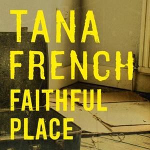 Faithful Place (lydbok) av Tana French