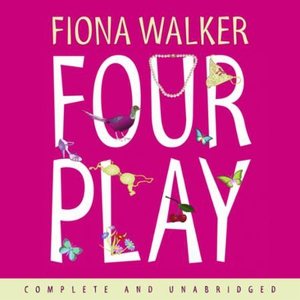 Four Play (lydbok) av Fiona Walker