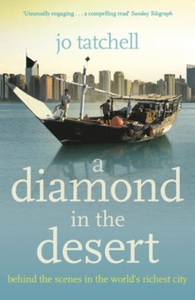 A DIAMOND IN THE DESERT: Behind the Scenes in
