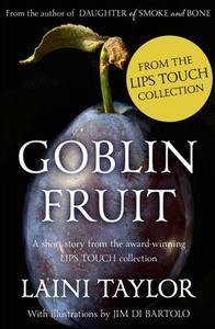 Goblin Fruit: An eBook short story from Lips