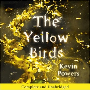 The Yellow Birds (lydbok) av Kevin Powers