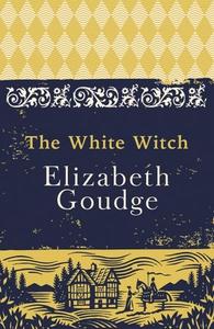 The White Witch (ebok) av Elizabeth Goudge