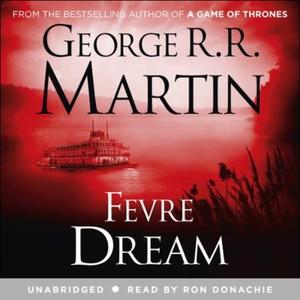 Fevre Dream (lydbok) av George R. R. Martin