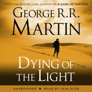 Dying of the Light (lydbok) av George R. R. M