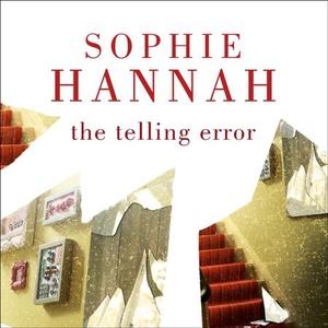 The Telling Error (lydbok) av Sophie Hannah,