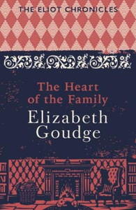 The Heart of the Family (ebok) av Elizabeth G