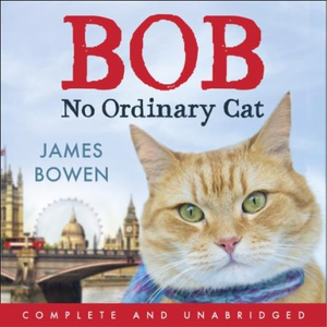Bob (lydbok) av James Bowen, Ukjent