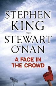 A Face in the Crowd (ebok) av Stephen King, S