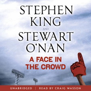 A Face in the Crowd (lydbok) av Stephen King,