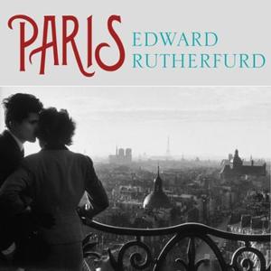 Paris (lydbok) av Edward Rutherfurd