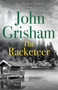 The racketeer (ebok) av John Grisham