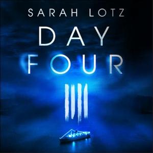 Day Four (lydbok) av Sarah Lotz, Ukjent