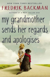 My Grandmother Sends Her Regards and Apologis