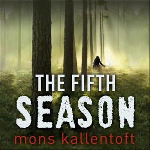 The Fifth Season (lydbok) av Mons Kallentoft