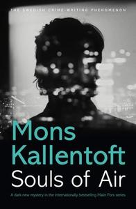 Souls of Air (ebok) av Mons Kallentoft
